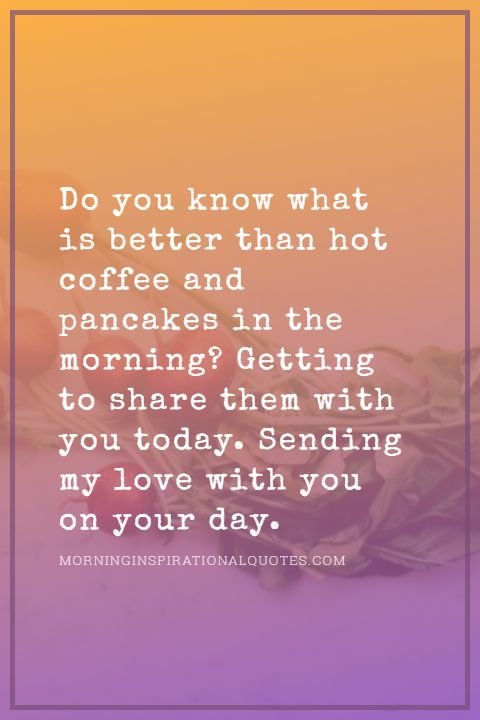 good morning text for him