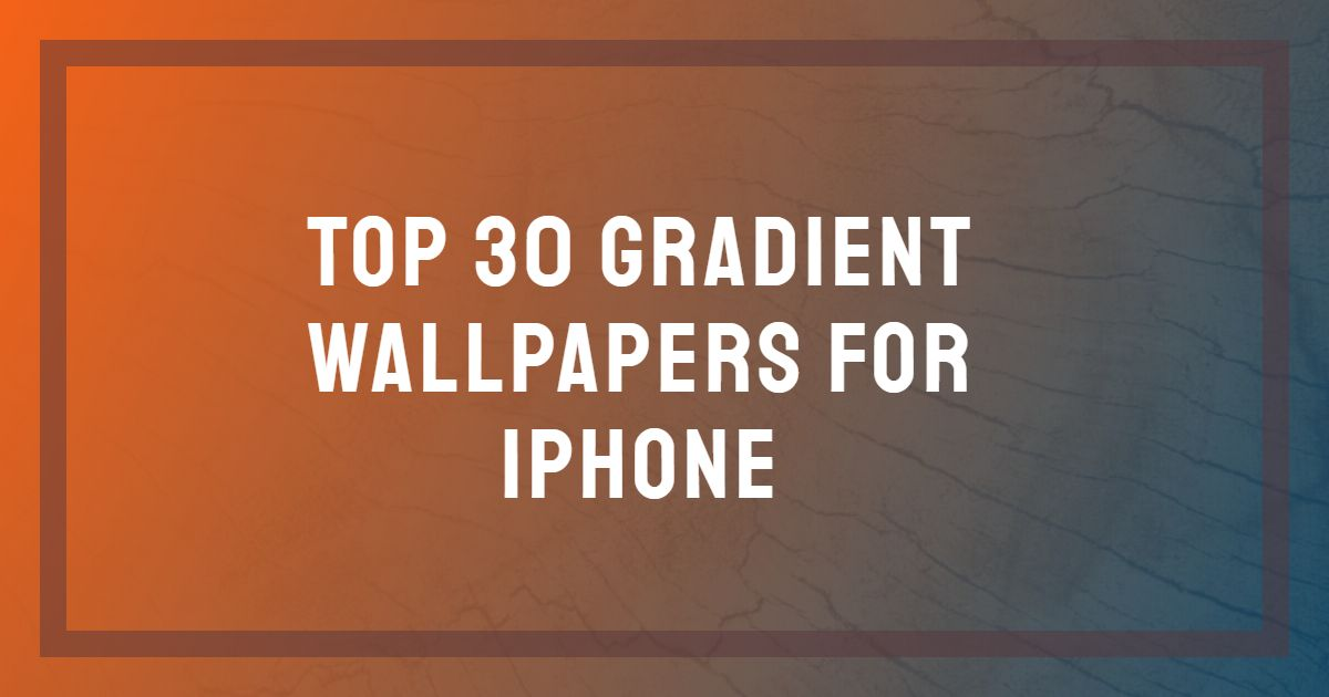 Gradient Iphone Wallpaper HD Images