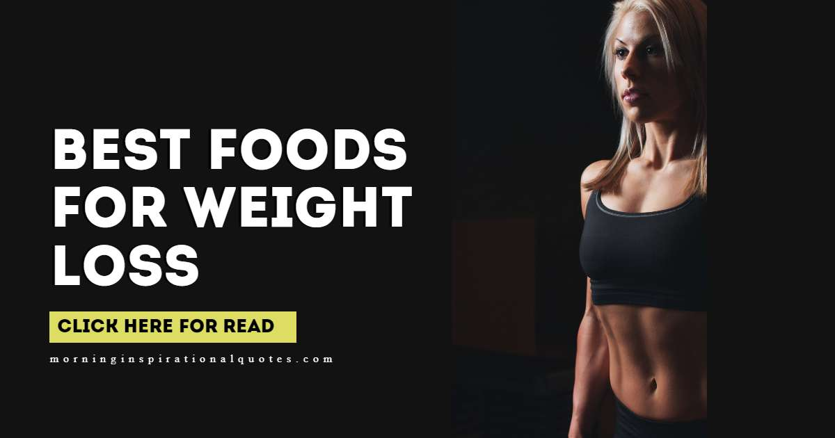 foods best for weight loss