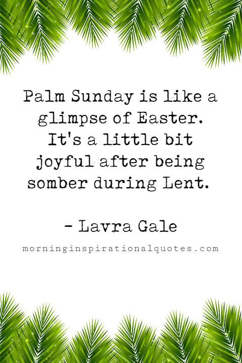 palm sunday quotes, happy palm sunday quotes