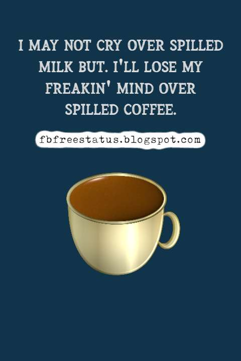 quotes about coffee funny and coffee funny quotes